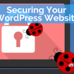 Securing Your WordPress Website – WordPress Support Services by Maintainn