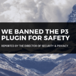 For Safety, the P3 Plugin Has Been Banned