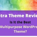 Astra Theme Review: Is It the Best Multipurpose Theme? – WPBizBlog