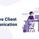 What Most Companies Get Wrong About Client Communication