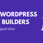 5 Best WordPress Page Builders for Multilingual Sites – TranslatePress