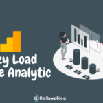 How To Setup Lazy Load For Google Analytics