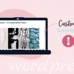 How to Add a Custom Scrollbar in WordPress