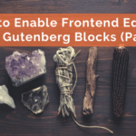 How to Enable Frontend Editing with Gutenberg Blocks (Part 1)
