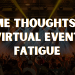 Some Thoughts on Virtual Event Fatigue – Joe Casabona
