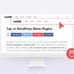 Top 10 WordPress Menu Plugins to Optimize Your Menus