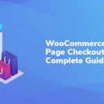 WooCommerce One Page Checkout: A Complete Guide