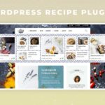 Best 5+ WordPress Recipe Plugins for Food Bloggers
