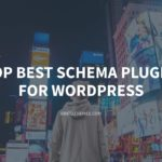 Top Schema Plugin for WordPress