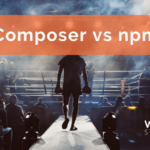 Let's Get Ready to Rumble! Composer vs npm