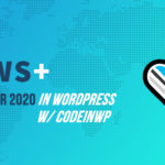 WordPress 5.5, Astra Suspension, All-Women WP Squad, PHP 5.6 🗞️ September 2020 WordPress News