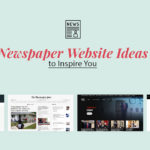 10 Captivating Newspaper Websites Design You'll Love