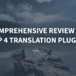 A Comprehensive Review of Top 4 Translation Plugins – Meta Box