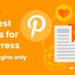 The 5 Best WordPress Pinterest Plugins for Embedding Pins and Boards