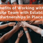 Benefits of Working with a Website Team with Established Partnerships in Place