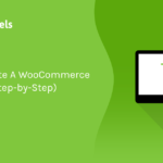 How To Create A WooCommerce Mini Cart (Step-by-Step) | BuildWooFunnels