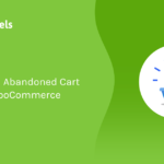 Complete Guide: How To Send Abandoned Cart Emails in WooCommerce