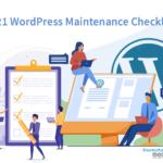 2021 WordPress and Website Maintenance Checklist – 465-Media.com