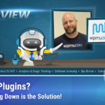 James Farmer, CEO at WPMU DEV's Shares Their Transformation from Tons o' Plugins to Premium Agency Solution