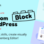 How to Create a Custom WordPress Editor Block Visually (Easiest Way)