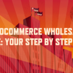 WooCommerce wholesale store: your step by step guide