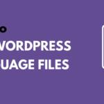How to Edit WordPress Language Files Manually