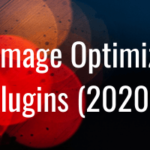 5 Best Image Optimization Plugins [2020 List] – FooPlugins