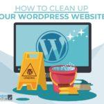 WordPress | How to Clean Up Your WordPress Website