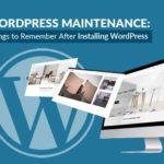 WordPress | Things to Remember After Installing WordPress