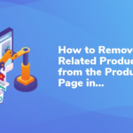 How to Remove Related Products in WooCommerce