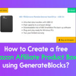 How to Create Free Amazon Affiliate Product Box using GenerateBlocks?