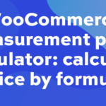 WooCommerce measurement price calculator: calculate price by formula
