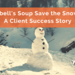 Campbell's Soup Save the Snow Day: A Client Success Story