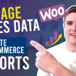 How to Manage Your Sales Data Easily and Generate the Best WooCommerce Reports