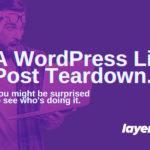 A WordPress List Post Teardown & Why They Can Be A Bad Idea