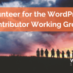Volunteer for the WordPress Contributor Working Group