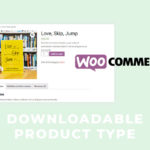 How to Create a WooCommerce Downloadable Product
