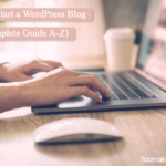 How to Start a WordPress Blog (A-Z Guide 2021) | Toomakesense