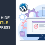 How to Hide Page Title in WordPress | 4 Easy Methods
