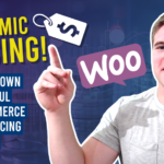 What is dynamic pricing? Follow our expert advice for a successful Woocommerce store pricing strategy!