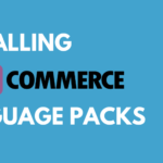 How to Install WooCommerce Language Packs: Complete Guide