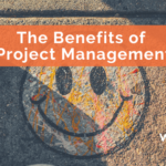 The Benefits of Project Management
