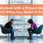 Never Worked with a Project Manager? Here's What You Need to Know!