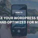 How To Make Your WordPress Site Fast And Optimized For Mobile – GretaThemes