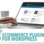 Top 5 Ecommerce Plugins for WordPress in 2021