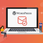 WordPress Email Verification: How to Set It Up