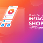 How to set up Instagram Shopping for WooCommerce