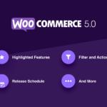 WooCommerce 5.0: WooCommerce Release Update