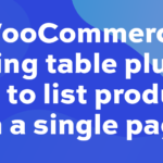 WooCommerce pricing table plugin: how to list products on a single page