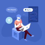 How to Win a PayPal Dispute – 6 Effective Solutions for Business Owners